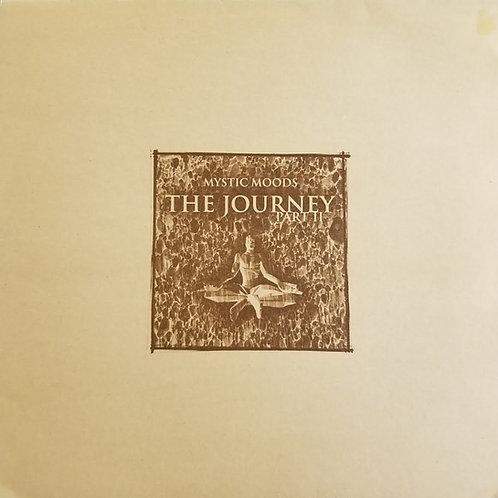 """Mystic Moods """"The Journey Part II"""""""