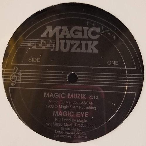 """Magic Eye """"Magic Muzik"""