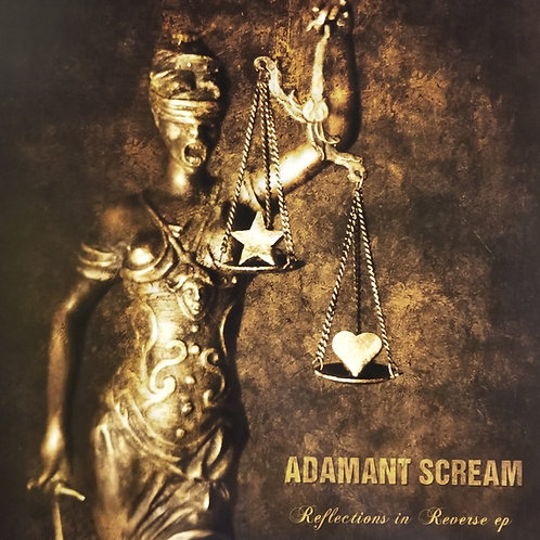 """Adamant Scream """"Reflections In Reverse EP"""""""
