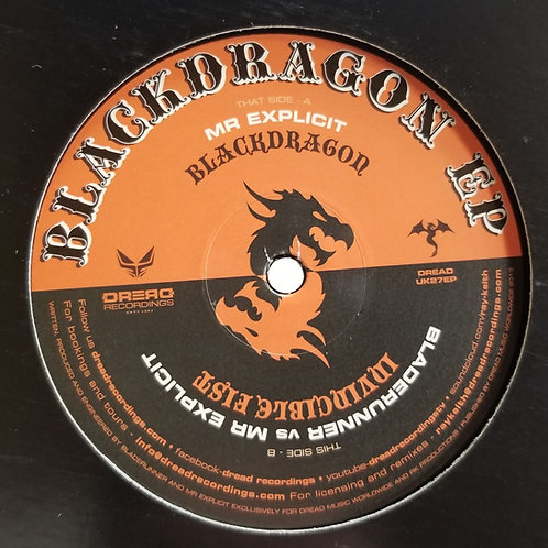 "Mr. Explicit Vs Bladerunner ""Blackdragon EP"""