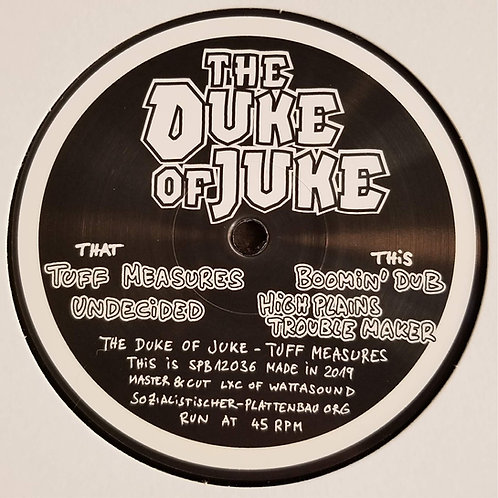 "The Duke Of Juke ""Tuff Measures"""