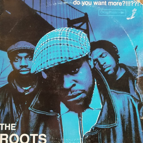 """The Roots """"Do You Want More?!!!??!"""""""