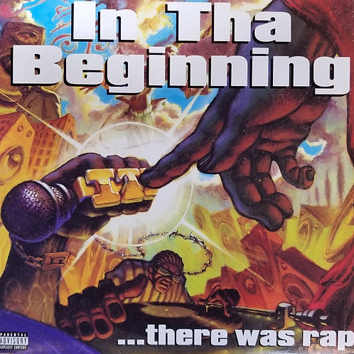 """Various Artists """"In The Beginning … There Was Rap"""""""