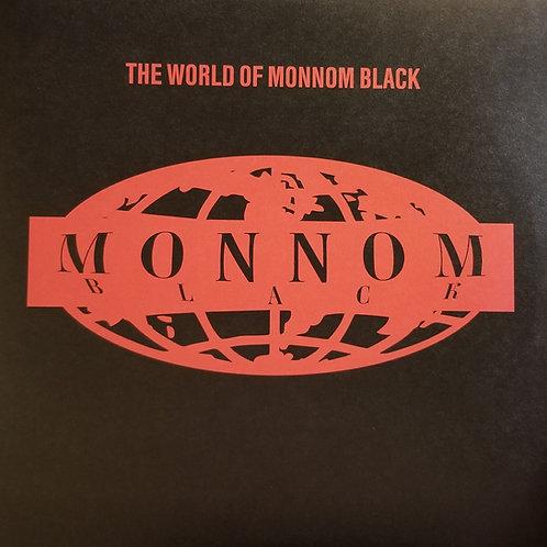 "Various Artists ""The World of Monnom Black"""