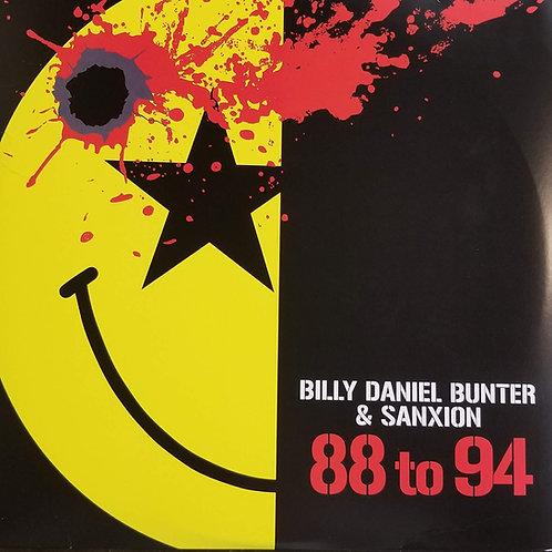 "Billy Daniel Bunter & Sanxion ""88 To 94"""