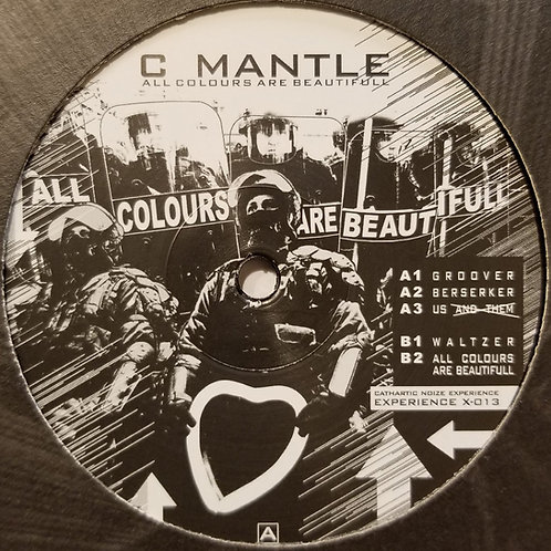 """C Mantle """"All Colours Are Beautiful"""""""