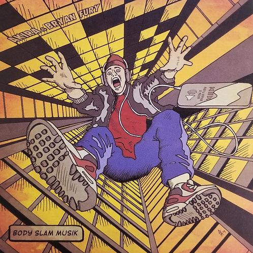 "Akira & Bryan Fury ""Body Slam Musik"""
