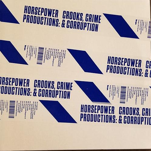 """Horsepower Productions """"Crooks, Crime & Corruption"""""""
