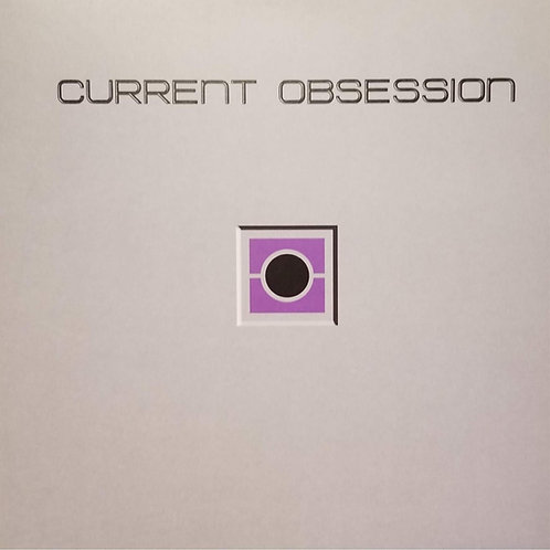 """Current Obsession """"XXX"""""""