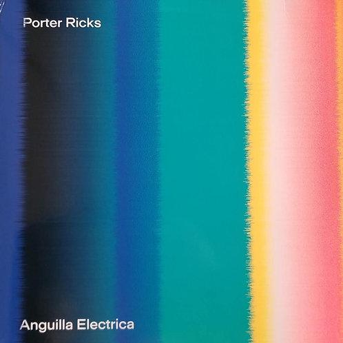"""Porter Ricks """"Anguilla Electrica"""""""