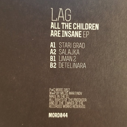 "Lag ""All The Children Are Insane EP"""