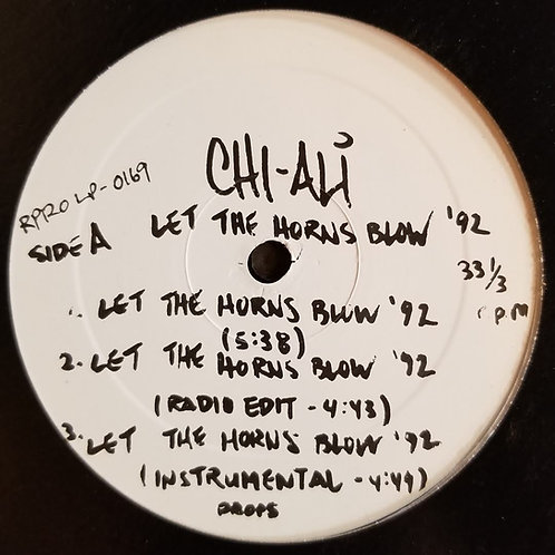 """Chi-Ali """"Let The Horns Blow '92"""""""