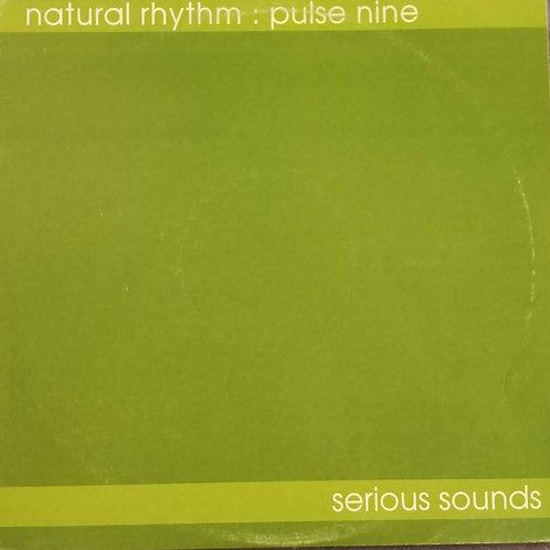 """Natural Rhythm """"Pulse Nine"""""""