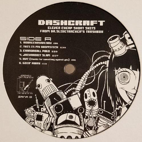 "Daschcraft ""Eleven Cheap Short Shits From Dr.Slidetracker's Trashbox"""