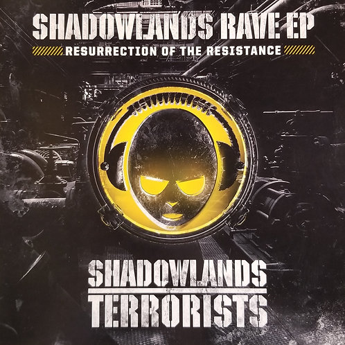 Shadowlands Rave EP - Resurrection Of The Resistance""