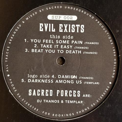 """Sacred Forces """"Evil Exists"""""""
