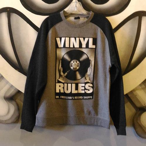 """Vinyl Rules """"Sweatshirt"""""""