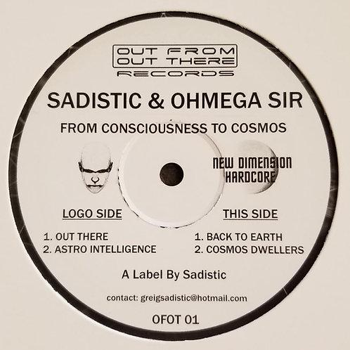 "Sadistic & Ohmega Sir From Consciousness To Cosmos"""