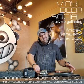 New Event Posted! Vinyl&Beer Social - Bernards 40th Bday Bash