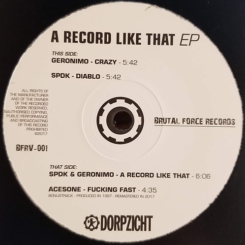 DJ Acesone, Geronimo, sPDK A Record Like That EP""