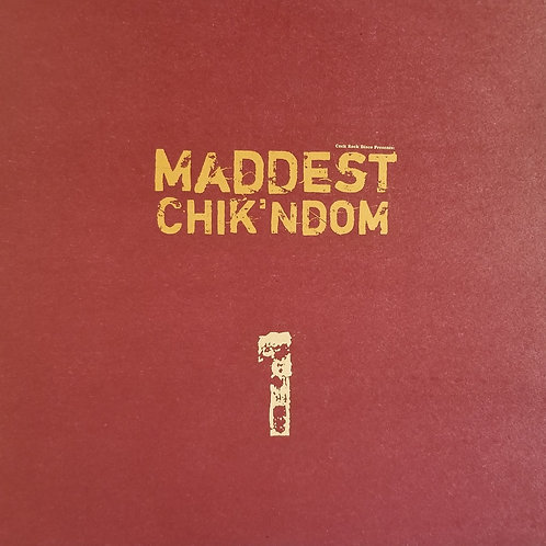 "Various Artists ""Cock Rock Disco Presents: Maddest Chik'ndom 1"""