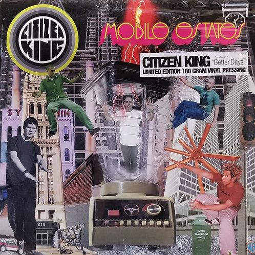 "Citizen King ""Mobile Estates"""