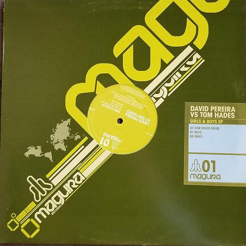 "David Pereira vs. Tom Hades ""Girls & Boys EP"""