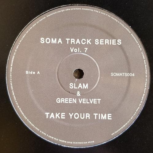 """Slam & Green Velvet """"Take Your Time"""""""