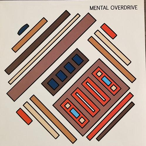 "Mental Overdrive ""Hardware"""