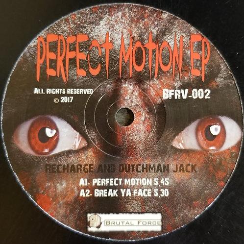 "Recharge & Dutchman Jack ""Perfect Motion EP"""