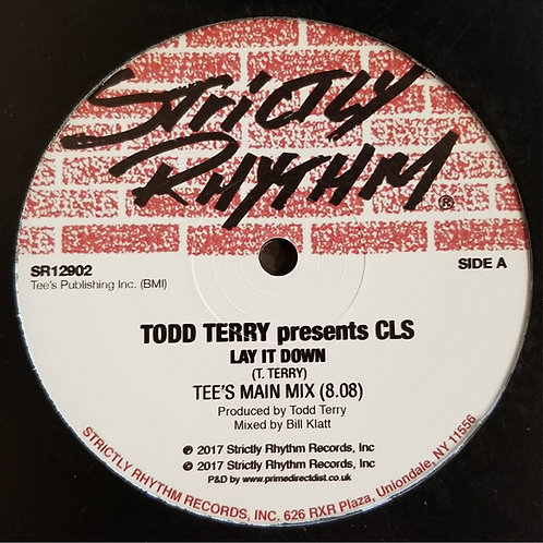 "Todd Terry Presents CLS ""Lay It Down"""