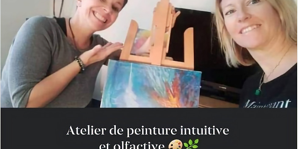 Atelier de peinture intuitive et olfactive