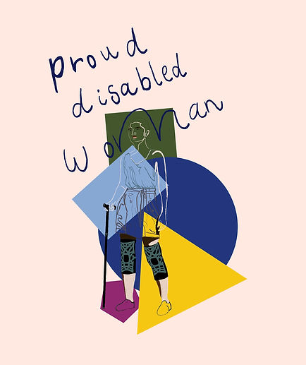 An outline self-portrait drawing of Charlie a white women with brown hair tied back. Wearing knee braces and using a walking stick. Above the line drawing in blue painted text it reads 'proud disabled woman'. Behind the outline drawing there are block coloured shapes. At the top is a green square, below that and to the left is a light blue rectangle, below that a bright blue circle, below that a yellow triangle and below that and to the left a dark purple pentagon.