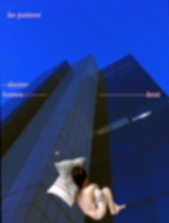 A digital collage artwork: layered on top photograph of a glass high-rise building saturated with dark blue is the small figure of a white woman, face away from the camera curled up with pillows under her head and one in her abdomen. Pink pastel text cuts across the images reading: 'be patient/ doctor knows best'.