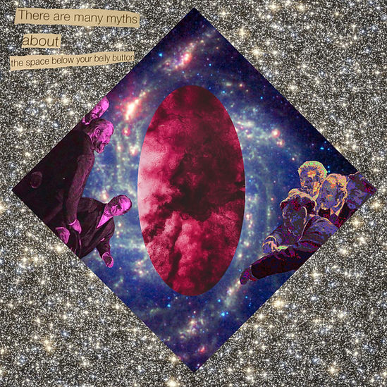 """A square digital collage. The background is a colourful, sparkling space image, black background with pin prick glitter dots. There is a rhombus or diamond shape inside the space with a purple space background resembling the spiral cloud shapes around a blackhole. In the middle is a thin long oval shape of dark pink clouds. To either side of the oval are illustrations of old white men in suits looking at the oval in wonderment. The men to the left are light up in pink, the men to the right are light up in purple and neon green. In the top left if the square a newspaper cut out of text is stuck, reading """"There are many myths about the space below your belly button."""""""