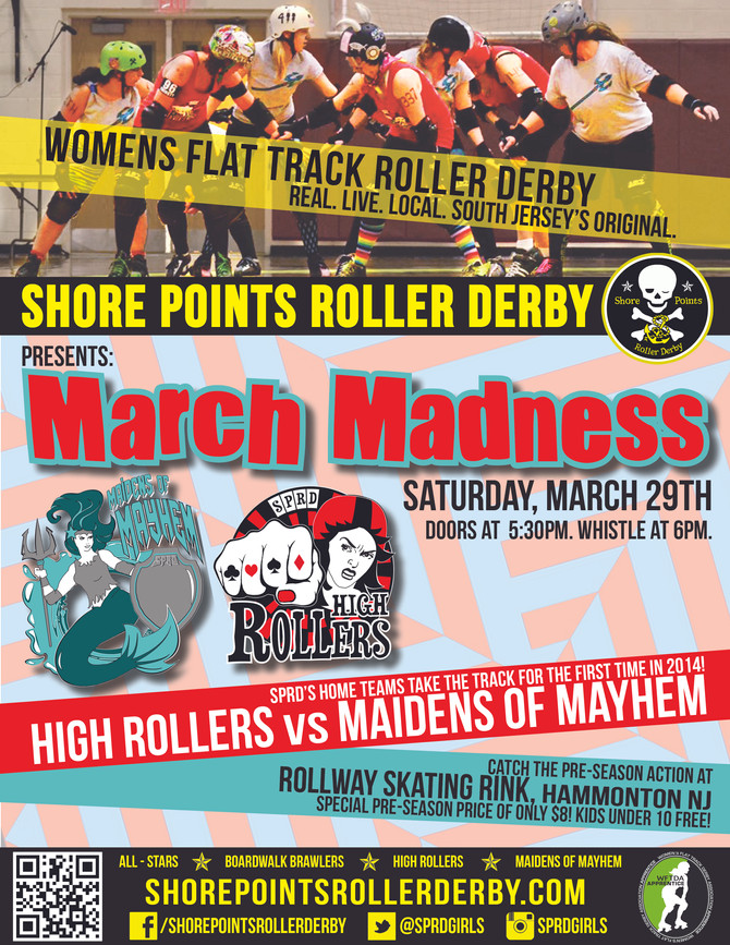 March Madness - SPRD's Pre-season bout featuring the High Rollers vs The Maidens of Mayhem