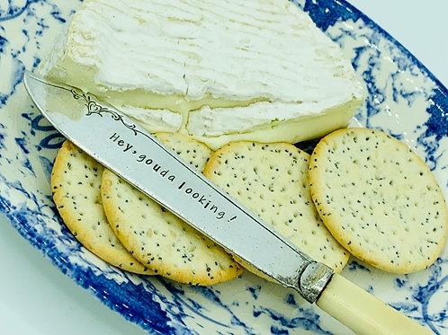 Hey, Gouda Looking! cheese knife