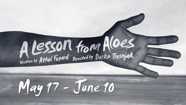 'A Lesson from Aloes' by Athol Fugard Teaser Trailer