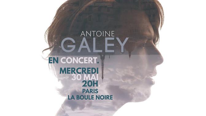 Antoine Galey à la Boule Noire le 30/05