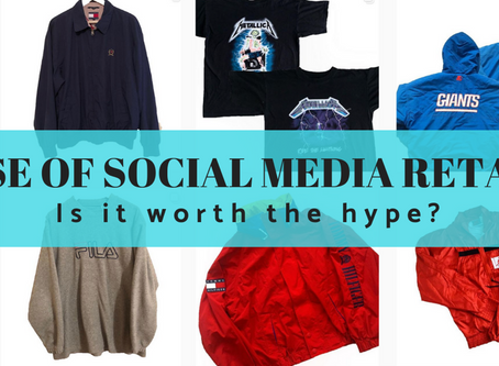 The Rise of Social Media Retail: is it worth the hype?