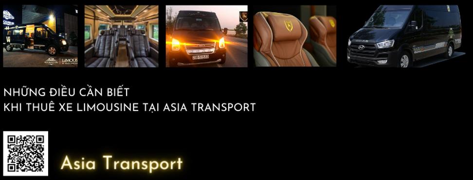 NHỮNG ĐIỀU CẦN BIẾT KHI THUÊ XE LIMOUSINE TẠI ASIA TRANSPORT