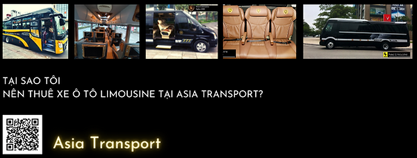 TẠI SAO TÔI NÊN THUÊ XE Ô TÔ LIMOUSINE TẠI ASIA TRANSPORT?