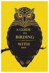 How to go birding with kids-Rewildhood