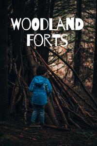 Building Outdoor Forts for Kids : Rewildhood