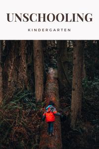 Unschooling Kindergarten : Rewildhood
