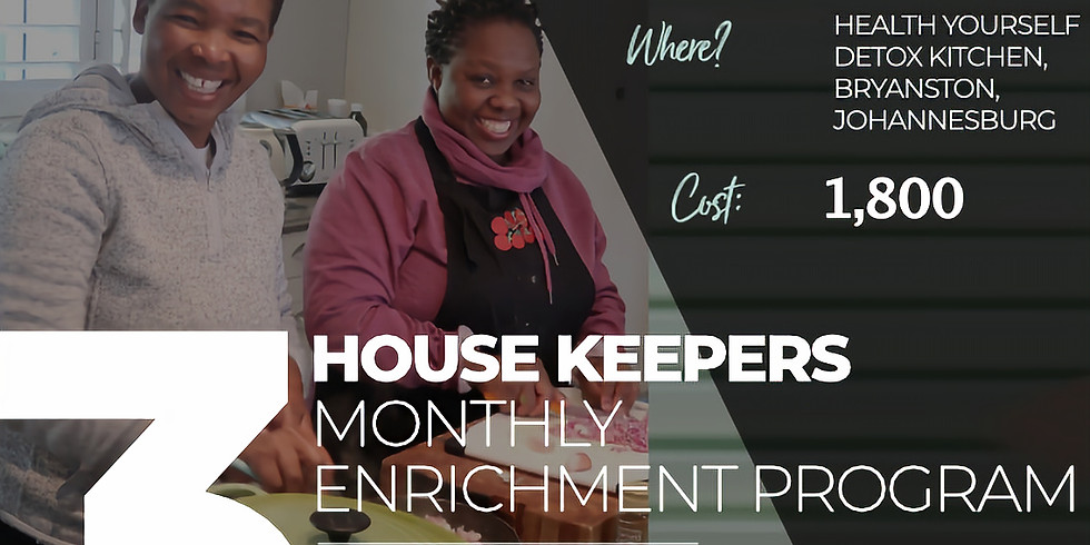 Housekeepers Monthly Enrichment Program