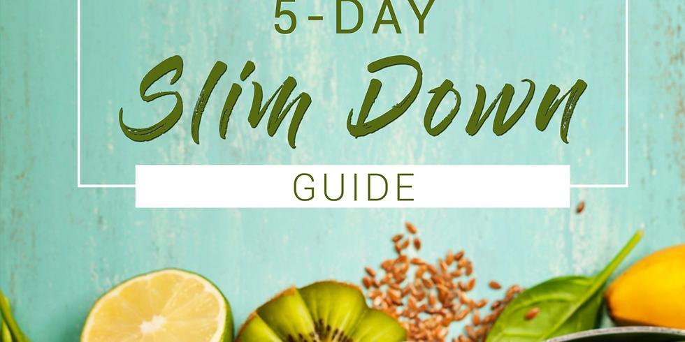 "5-Day ""Slim Down Challenge"""