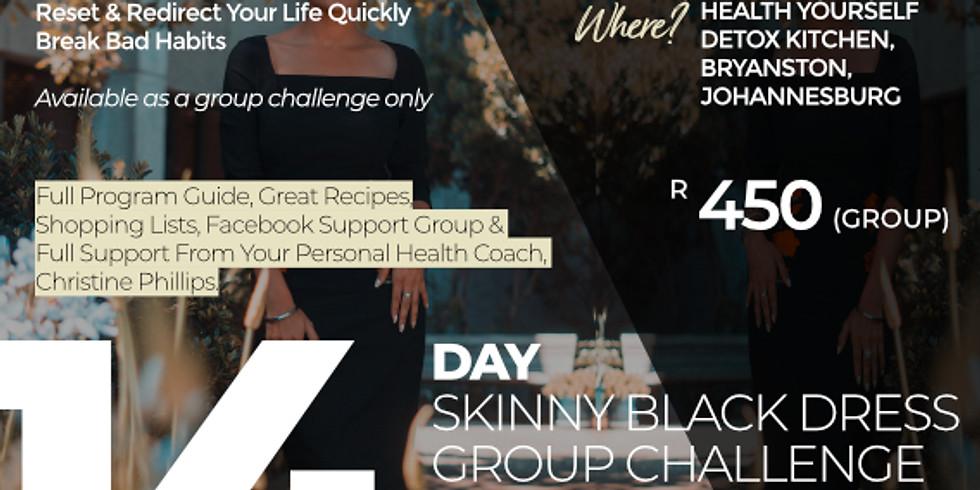 "14-Day ""Skinny Black Dress"" Group Challenge"