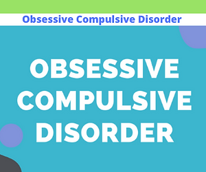 Obsessive Compulsive Disorder.png