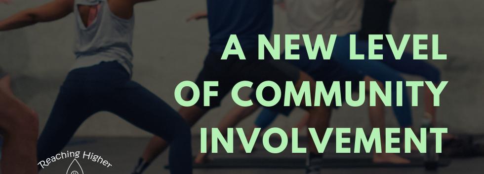 A New Level of Community Involvement